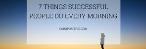 7 things successful do every morning