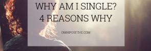 why am i single