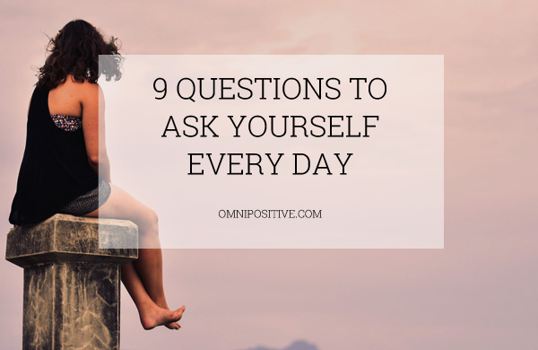 questions to ask yourself every day
