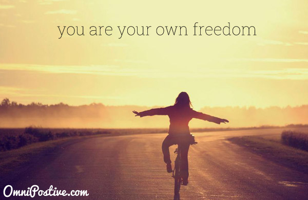 you are your own freedom