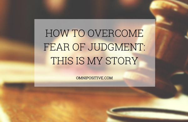 fear of judgment