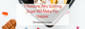 Quit Sugar to Be Happier