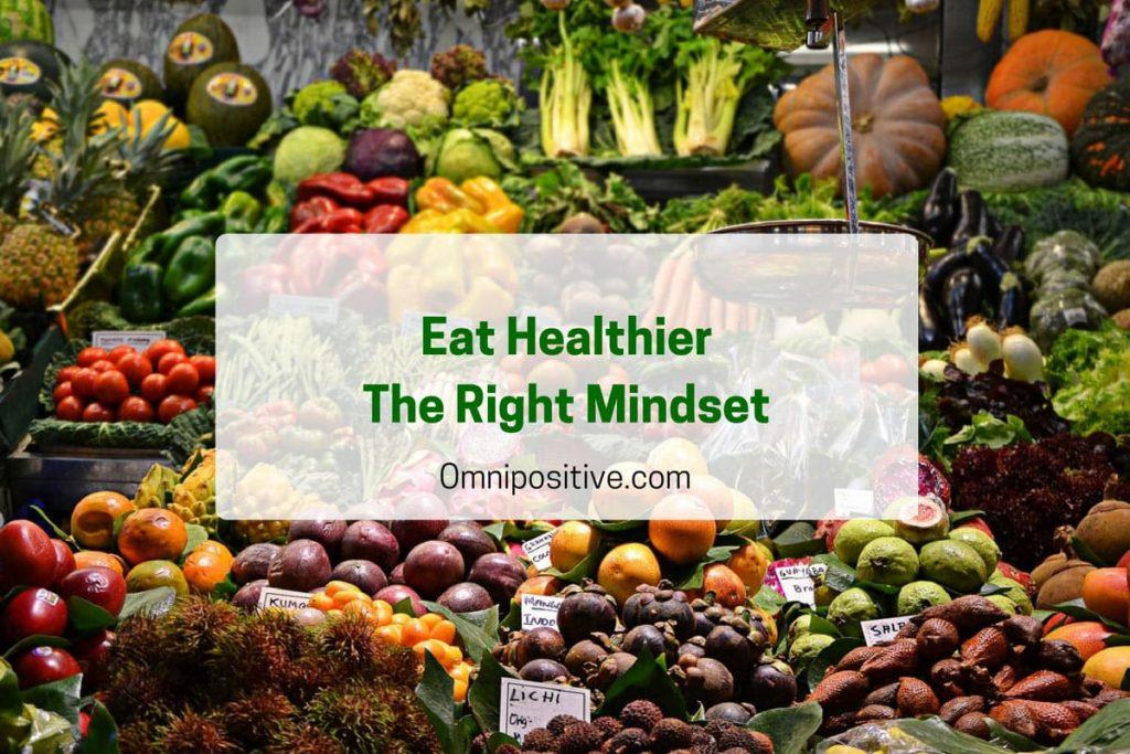 Eat Healthier Mindset